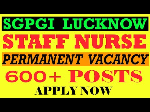 Staff Nurse Vacancy 2020 |SGPGI Lucknow | Staff Nurse Recruitment 2020 | Government jobs| from YouTube · Duration:  6 minutes 3 seconds