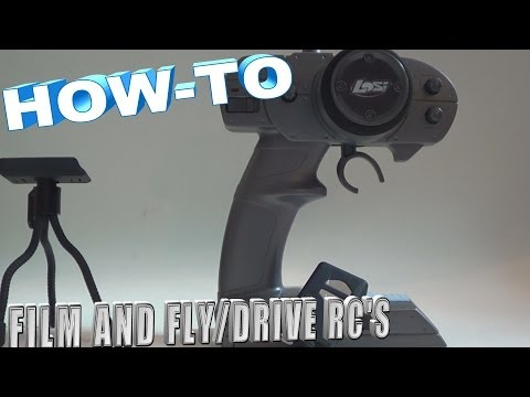 How To Film And Drive Your RCs