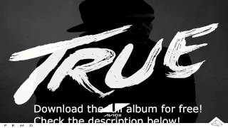 Avicii - True [2013-Advance Album] Download now!!