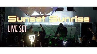 Sunset Sunrise Live Set at Grow #moresunsetsunrise