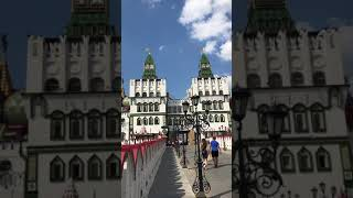 izmailovo kremlin Moscow June 2018 travel in Russia