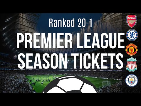 RANKING Every PREMIER LEAGUE SEASON TICKET CHEAPEST To MOST EXPENSIVE