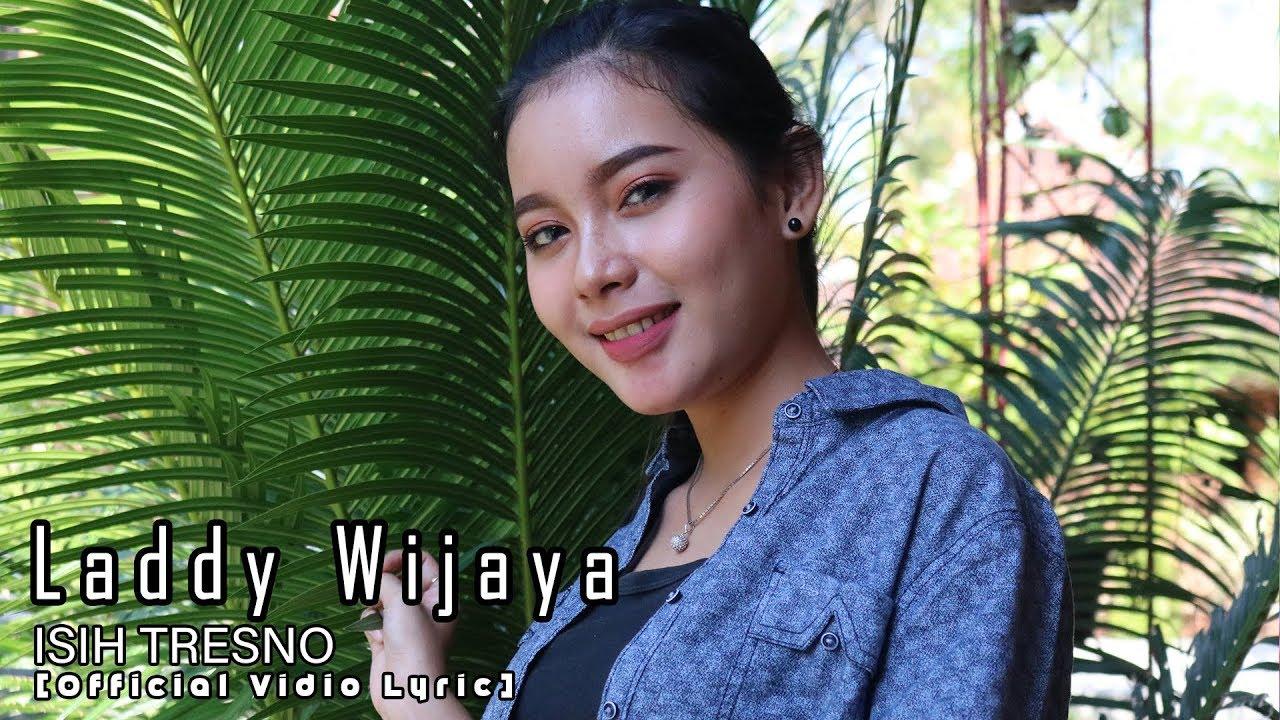 LADDY WIJAYA _ ISIH TRESNO  [ official lyric video ] #1