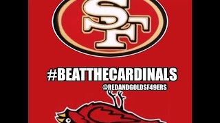 Hate-Week #3 49ers Vs Cardinals You Bitches Ain