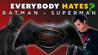 Everyone HATES Batman v Superman? - The Know