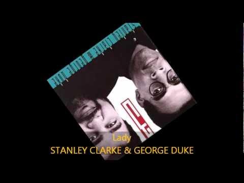 Stanley Clarke & George Duke - LADY