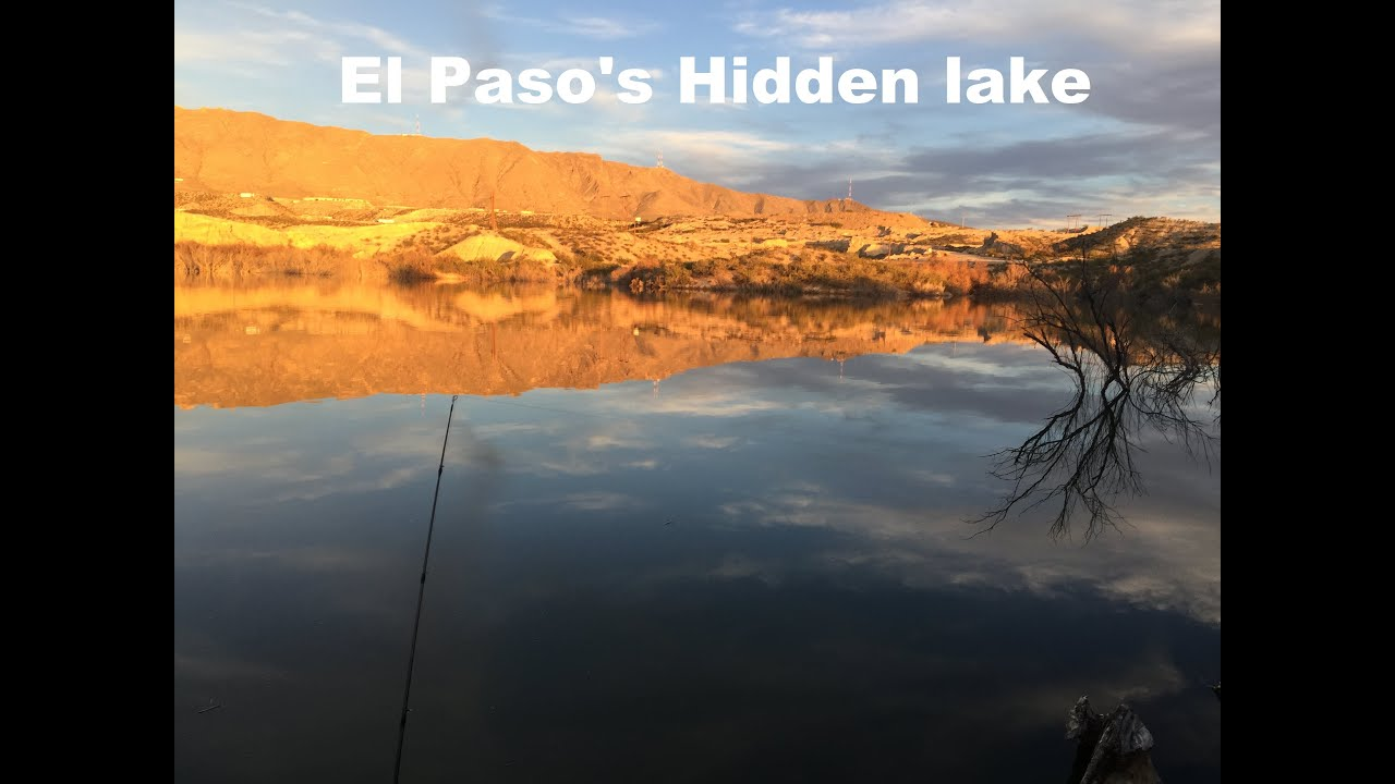 El paso 39 s hidden lake getting skunked youtube for El paso fishing
