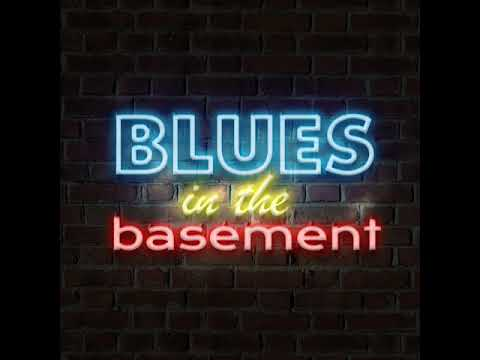 E:10  Blues in the Basement