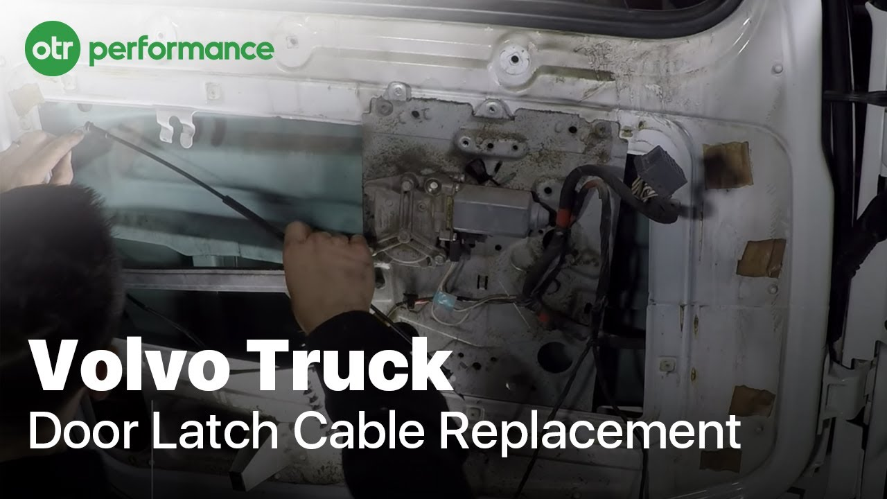 Volvo Truck Door Latch Cable | How to | OTR Performance on yamaha wiring schematic, ford wiring schematic, international harvester wiring schematic, kia wiring schematic, mack wiring schematic, takeuchi wiring schematic, thermo king tripac wiring schematic, gmc wiring schematic, gem car wiring schematic, john deere wiring schematic, jcb wiring schematic, prevost car wiring schematic, am general wiring schematic, new holland wiring schematic, yanmar wiring schematic, western star wiring schematic, vw bug wiring schematic, saturn wiring schematic, hyundai wiring schematic, vespa wiring schematic,