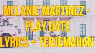 Download Melanie Martinez - Play Date (Lyrics - Terjemahan Bahasa Indonesia)