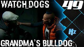 Watch Dogs Walkthrough Part 49 - Grandma's Bulldog