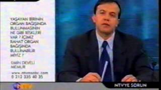 Organ Nakli NTV 03.05.2002 Doç.Dr. Hamdi KARAKAYALI