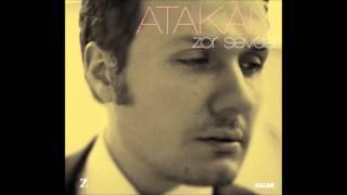 Atakan - Vazgeç   Zor Sevda 2009 © Z Müzik