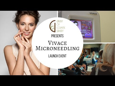 Vivace Microneedling Launch Event at The Gallery of Cosmetic Surgery