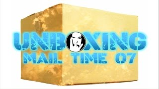 Unboxing! - Mail Time 007!