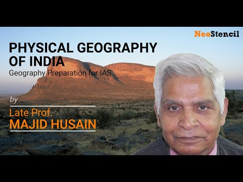 Physical Geography of India | UPSC Mains | Prof. Majid Husain  | Geography Preparation for IAS