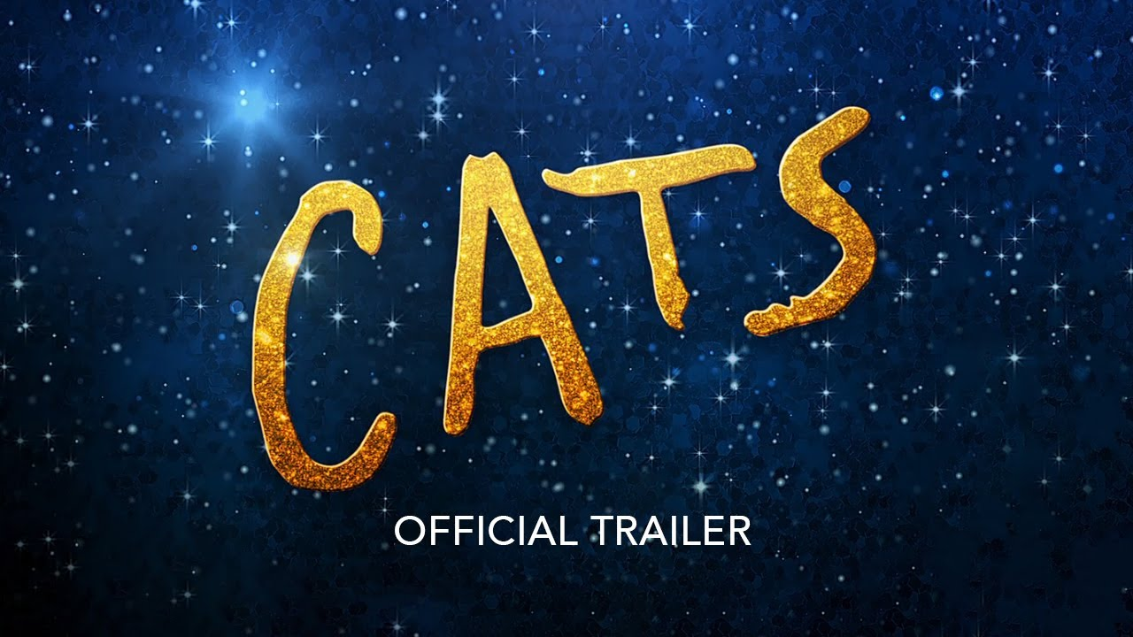 CATS , New Trailer