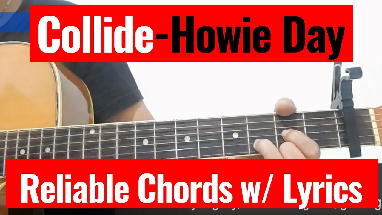 Howie Day Collide Live Acoustic Karaoke Reliable Chords With Lyrics Cover Youtube