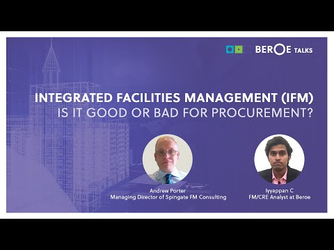 Integrated Facilities Management (IFM) - is it good or bad for procurement?