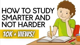How To Study Smarter And Not Harder