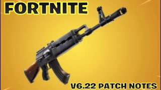 "FORTNITE:""V6.22 PATCH NOTES!"""