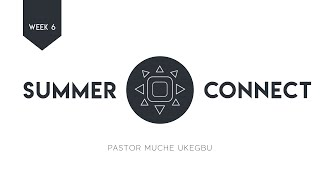 Summer Connect | Week 6 | Idolatry