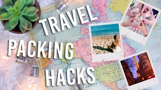 15 Travel Packing Life Hacks You NEED To Try