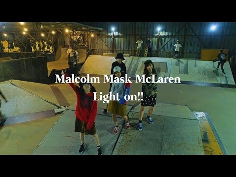 Malcolm Mask McLaren 「Light on!!」MV