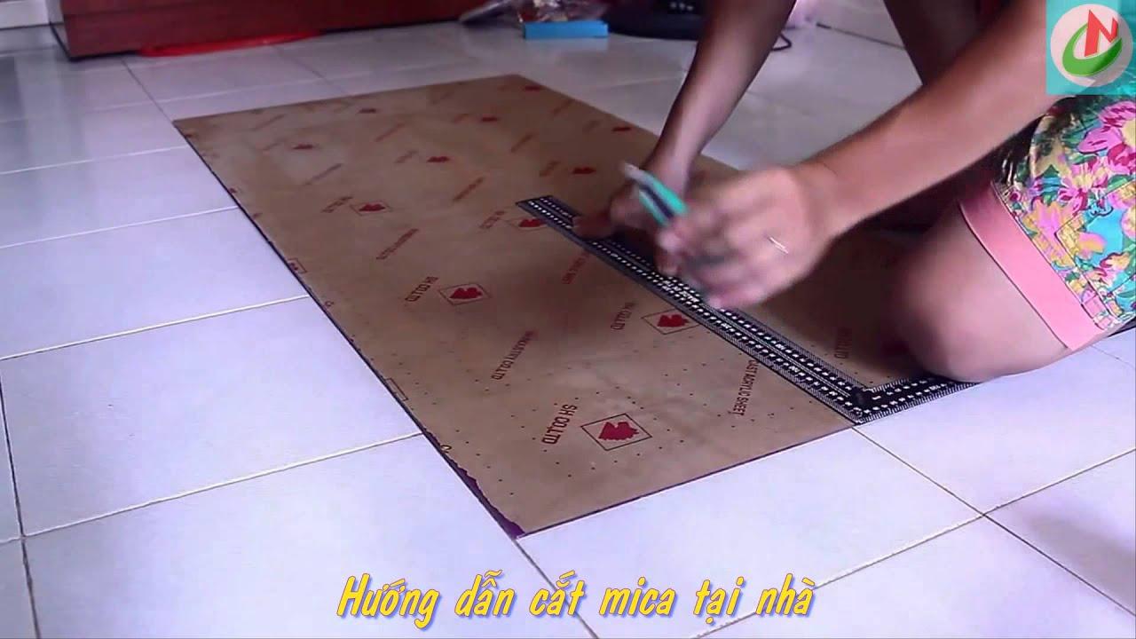 Hướng dẫn cắt mica tại nhà