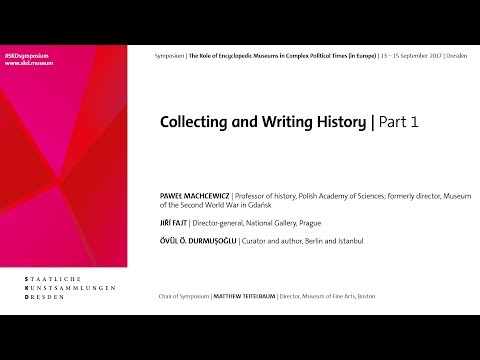 # SKDsymposium   Collecting and Writing History   Part 1