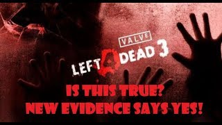 Is Left 4 Dead III In Pre-Production? New Evidence Suggests SO!!