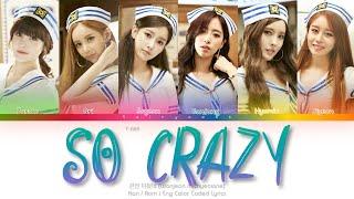 T-ARA (티아라) So Crazy (완전 미쳤네) Color Coded Lyrics (Han/Rom/En…
