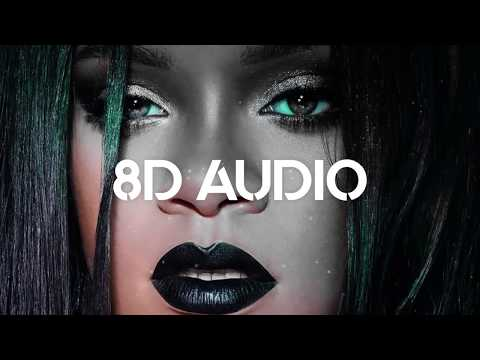 🎧 Rihanna - Needed Me (10D AUDIO | better than 8D or 9D) 🎧