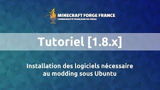 [1.9.x][1.8.x] 1b - Installation des logiciels nécessaire au modding sous Ubuntu