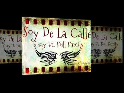 Soy De La Calle - Buay Ft Full Family