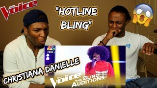 "The Voice 2018 Blind Audition - Christiana Danielle: ""Hotline Bling"" (REACTION)"