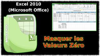 Tuto Masquer les valeurs zéro (Excel 2010)