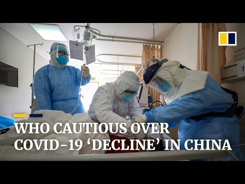 Coronavirus: WHO urges caution over study showing 'decline' in new Covid-19 cases in China