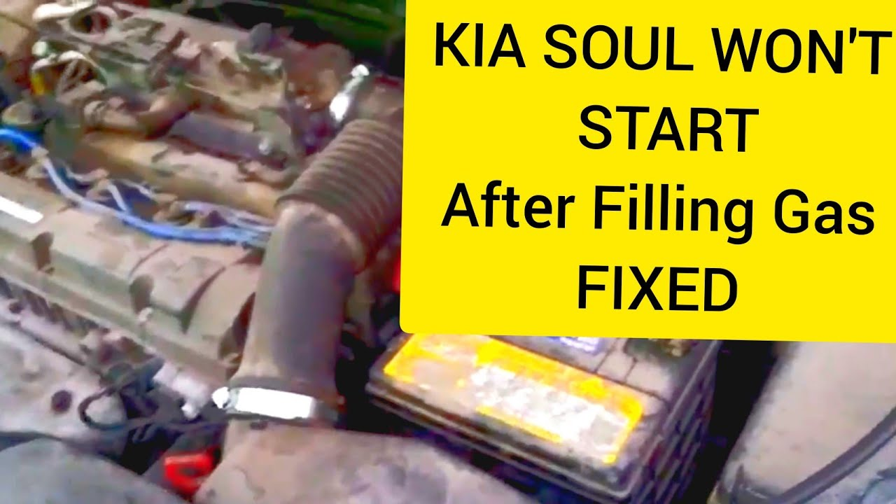 2010  KIA SOUL WONT START AFTER FILLING GAS