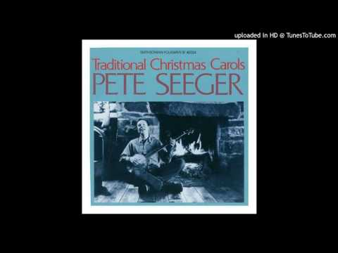 Pete Seeger - Glory to that Newborn King