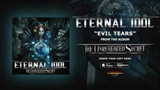"Eternal Idol – ""Evil Tears"" (Official Audio)"