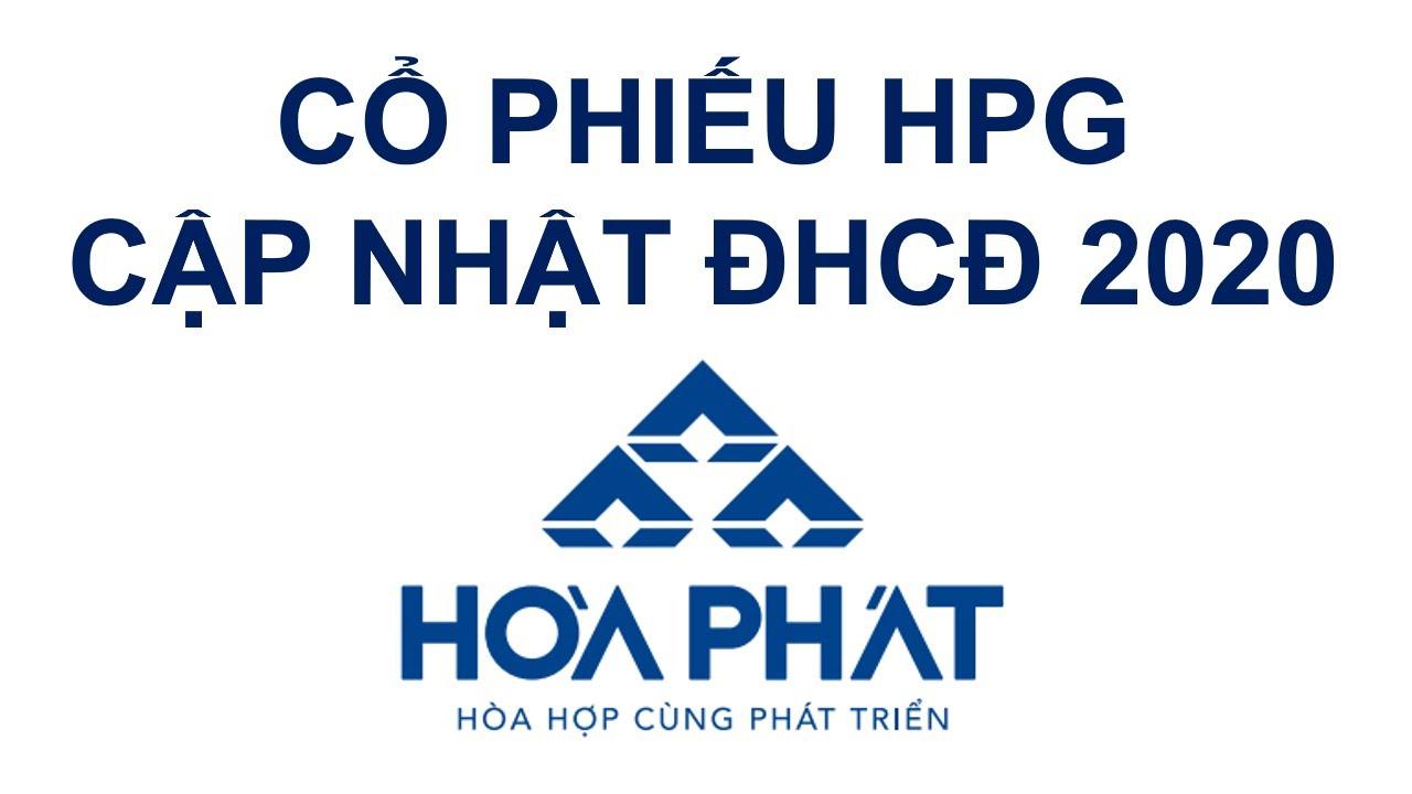 Cổ phiếu HPG - cập nhật ĐHCĐ 2020