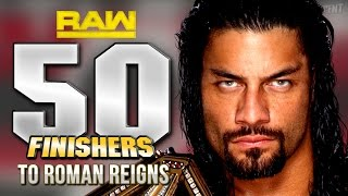 WWE 2K - 50 Finishers To Roman Reigns!