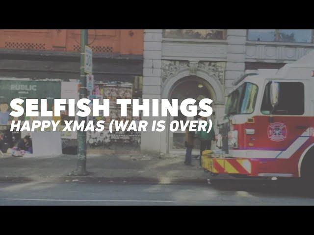 Selfish Things