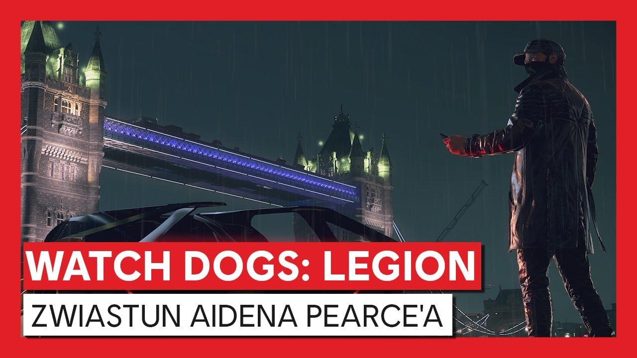 Watch Dogs: Legion - Zwiastun Aidena Pearce'a