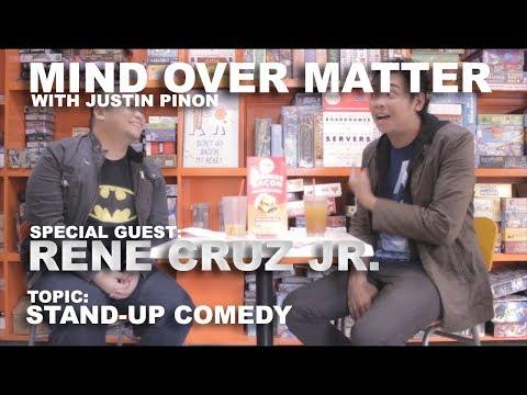 Mind Over Matter - Rene Cruz Jr., A Comedic Genius