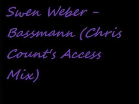 Swen Weber - Bassmann (Chris Count's Access Mix)