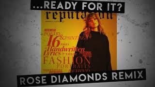 Baixar Taylor Swift - ...Ready For it ? (Rose Diamonds Remix)