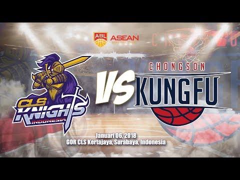 CLS Knights Indonesia VS Chongson Kung Fu  | ABL 2017 - 2018