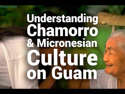 Understanding Chamorro & Micronesian Culture on Guam